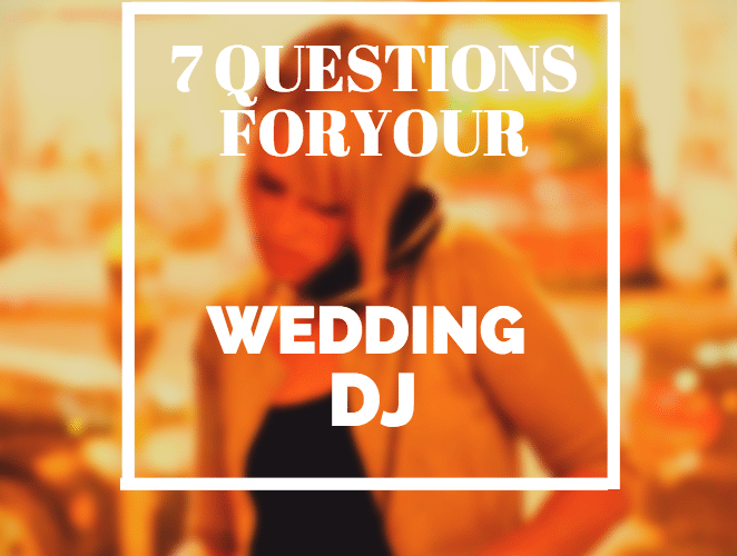wedding dj questions