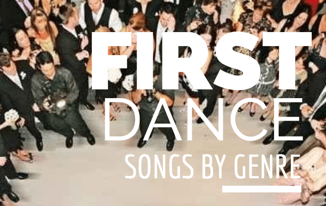 Top 5 First Dance Wedding Songs Listed By Genre The Complete List