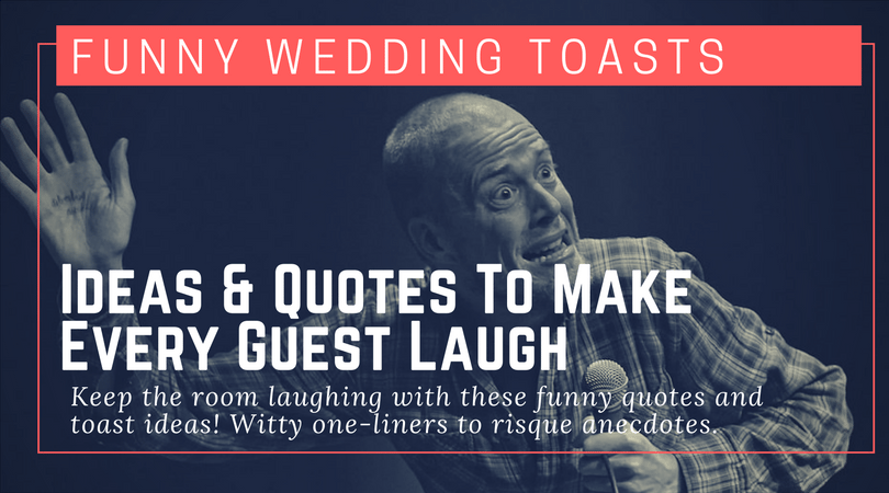 funny toast ideas quotes for a wedding toast