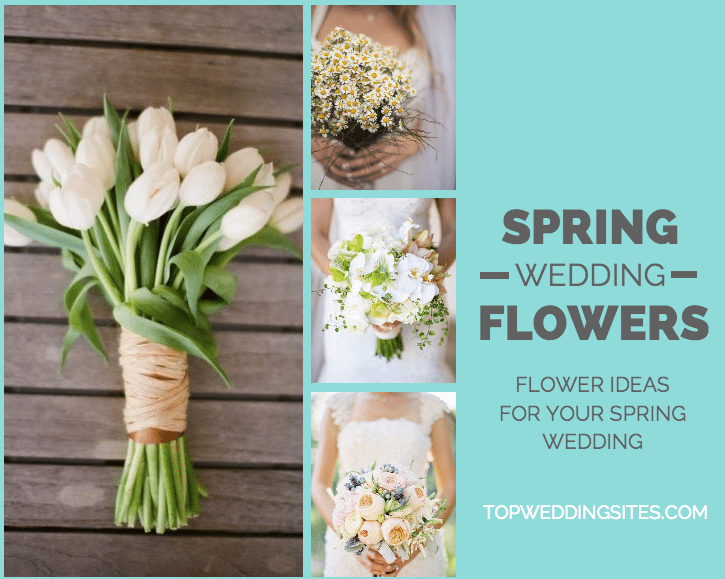 The Perfect Wedding Flowers For Each Season Topweddingsites