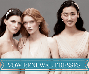 SHOP VOW RENEWAL DRESSES