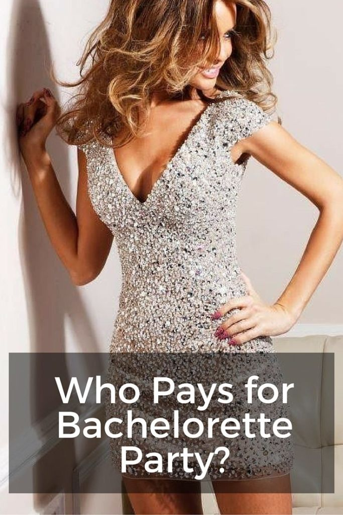 who pays for the bachelorette party