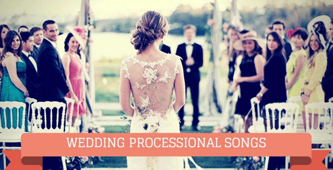 Wedding Processional Song Options: Check Them Out