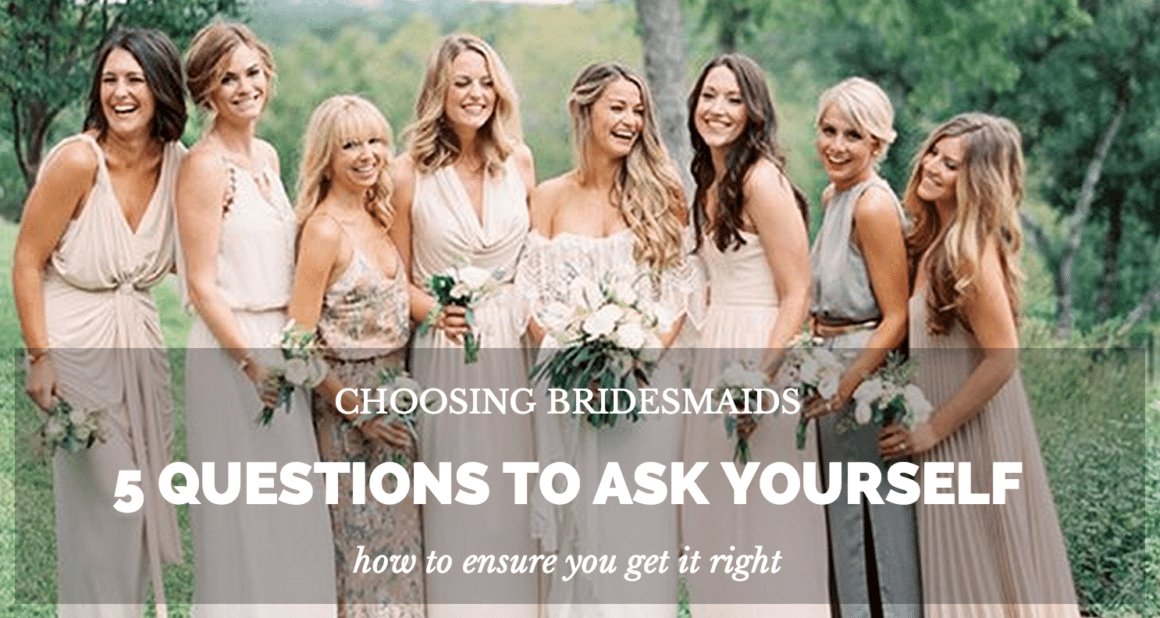 choosing bridesmaids
