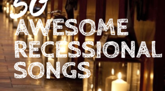 50 recessional songs