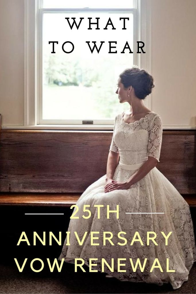 what to wear 25th anniversary