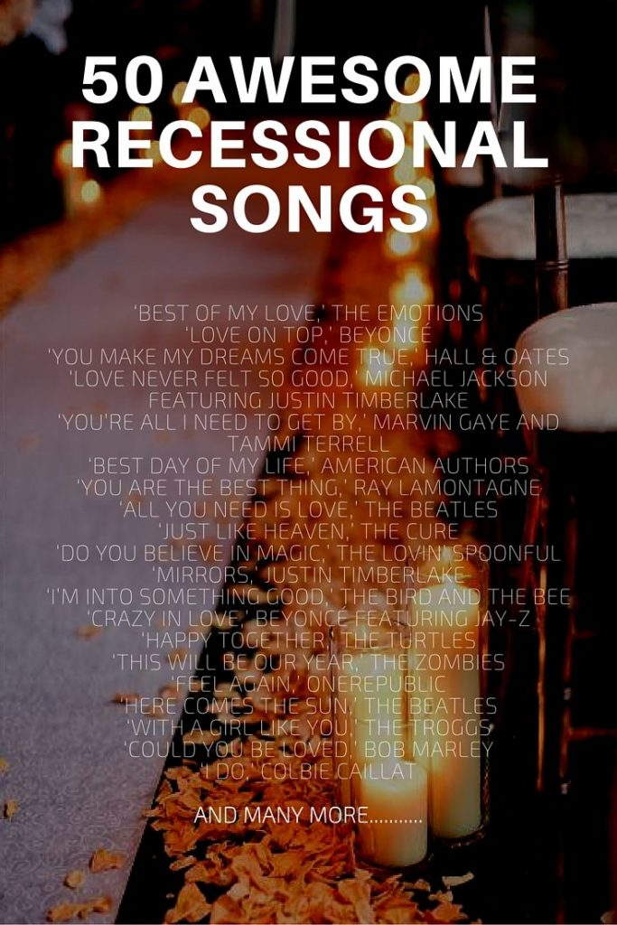 50 Awesome Recessional Songs