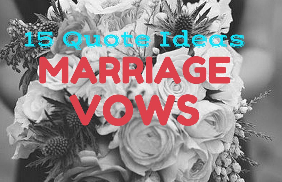 Wedding Vows 15 Quote Ideas Topweddingsites Com
