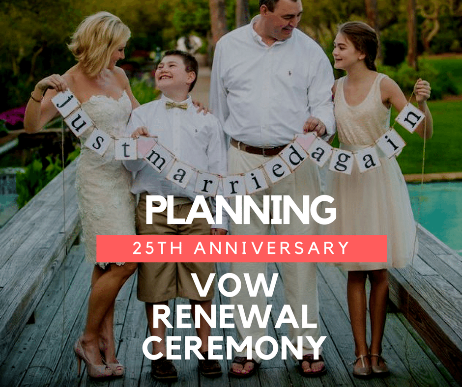caaa39bb45 Tips for Planning Your 25th Anniversary Vow Renewal Ceremony