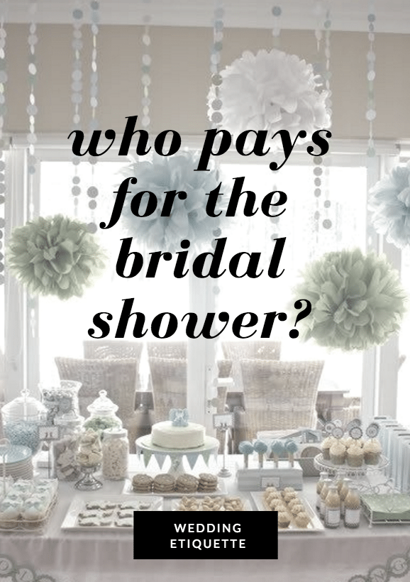 who pays for the bridal shower
