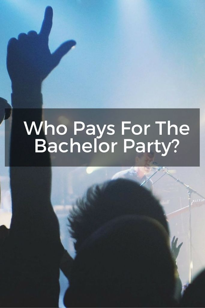 who pays for bachelor party