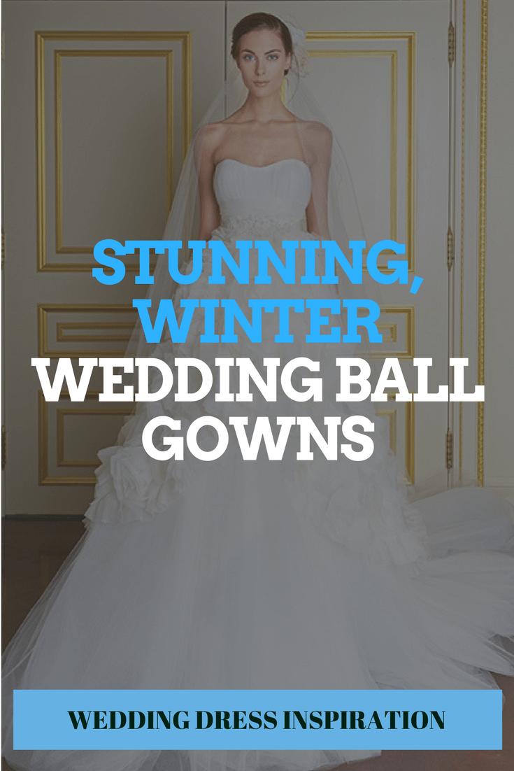 Stunning, Winter Wedding Ball Gowns