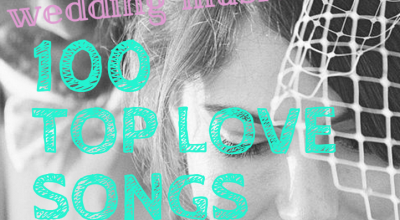 top 100 love songs for wedding