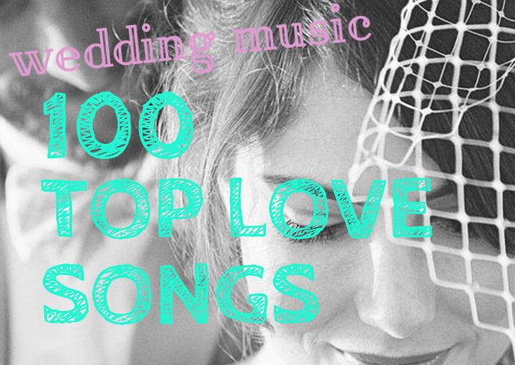 Weddings Your Top 100 Love Songs