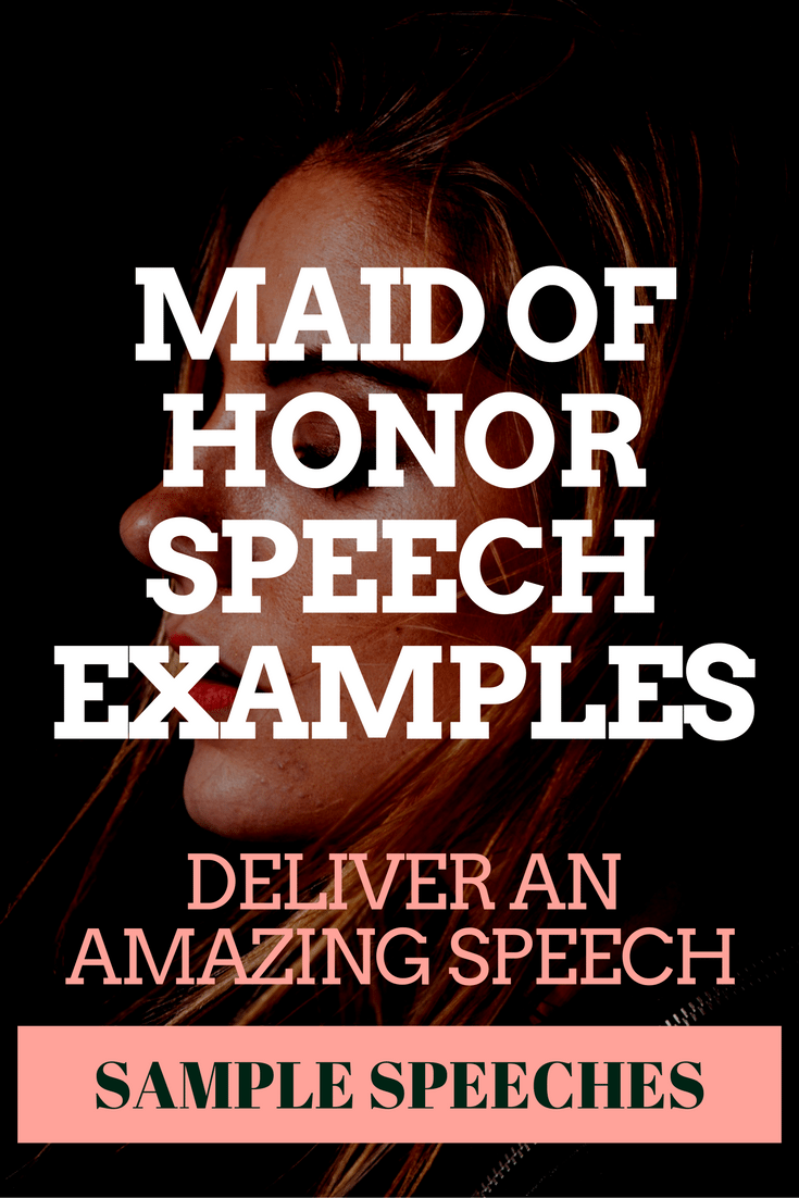 Awesome Maid of Honor Speech Examples - Updated Oct 2017