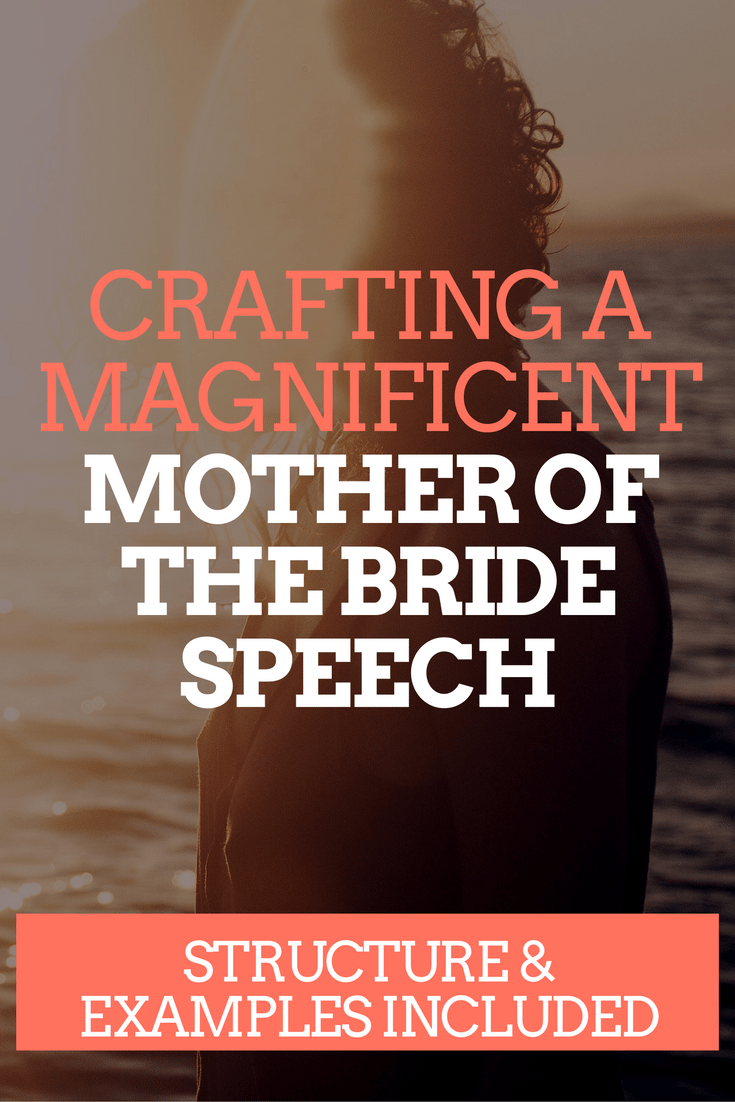 Magnificent Mother of the Bride Speech