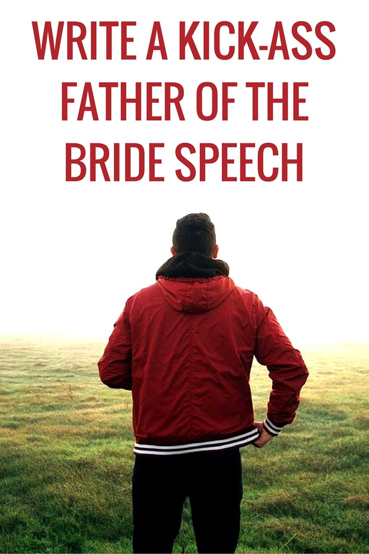 7 Great Father Of The Bride Speech Examples Topweddingsites