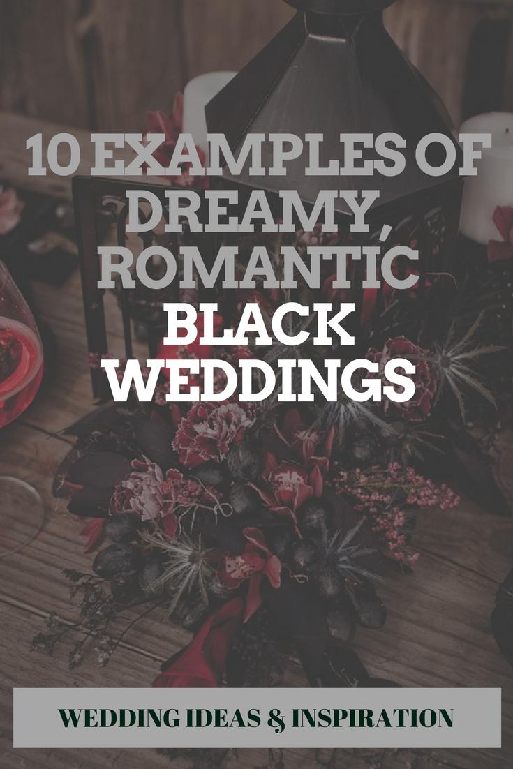 10 Examples Of Dreamy, Romantic Black Weddings