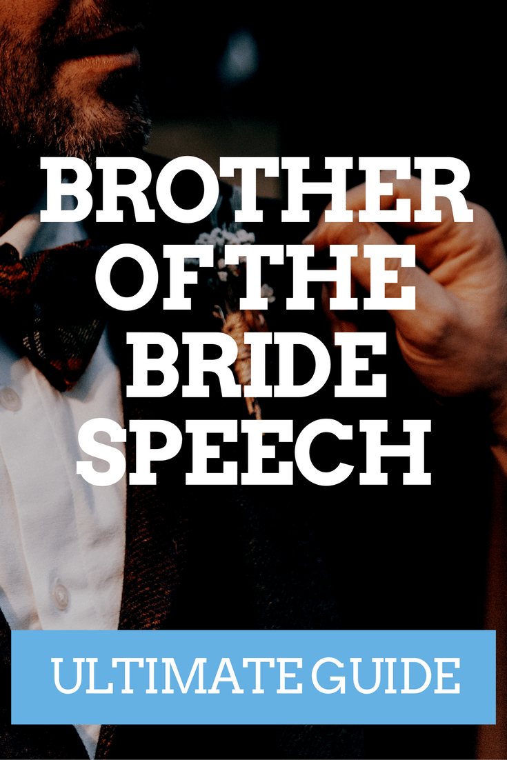 BROTHER OF THE BRIDE SPEECH