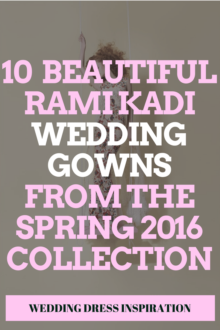 10 Jaw-Droppingly Beautiful Rami Kadi Gowns from the Spring 2016 Collection
