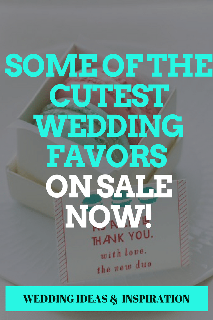 Some of the Cutest Wedding Favors ON SALE NOW!