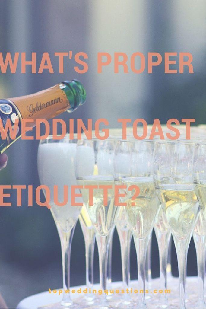 Best Wedding Toasts.Q What S Proper Wedding Toast Etiquette Wedding Speeches And