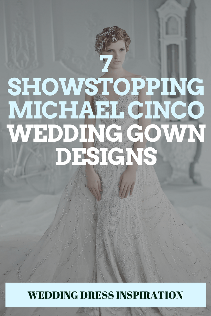 7 Showstopping Michael Cinco Wedding Gown Designs