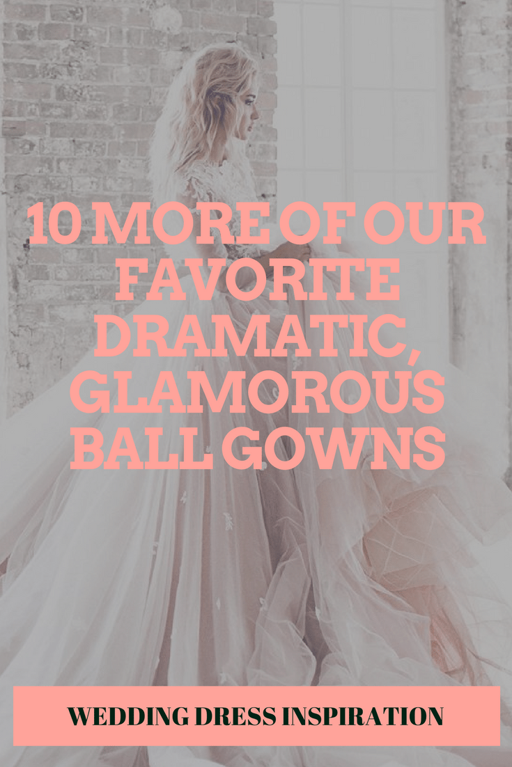 10 More Of Our Favorite Dramatic, Glamorous Ball Gowns