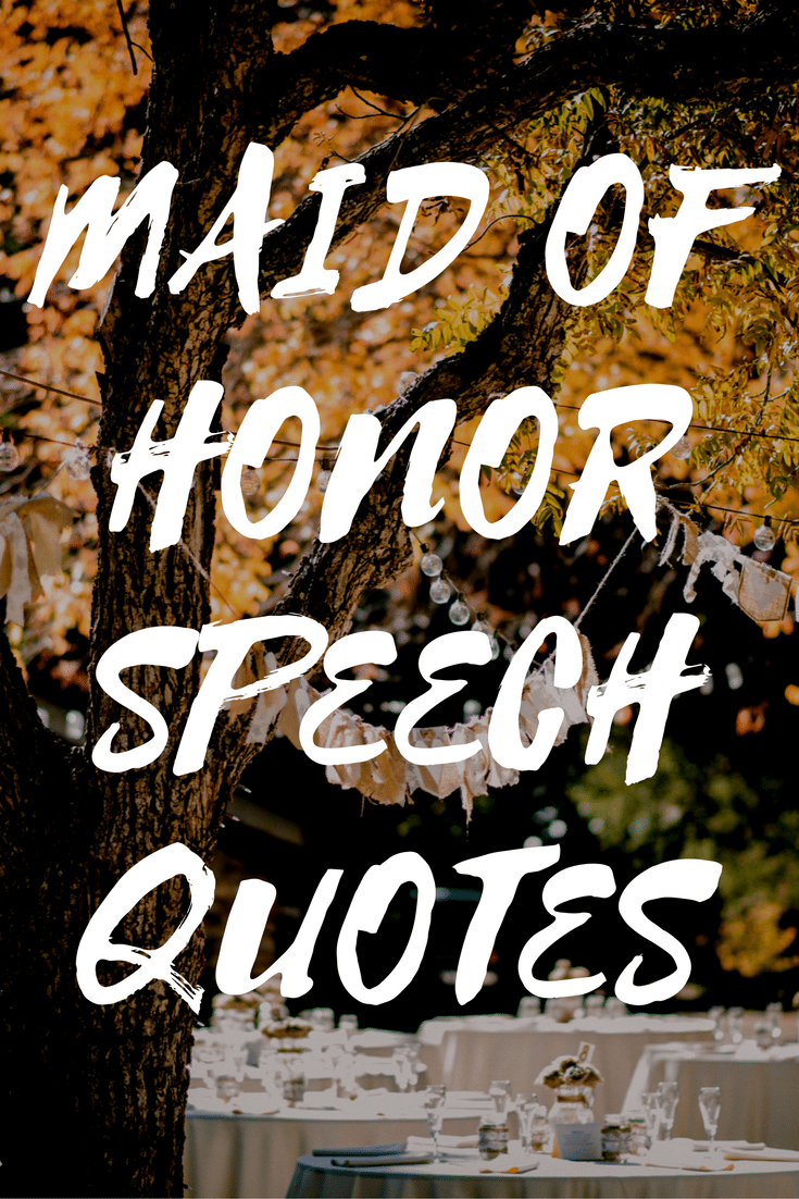 Maid Of Honor Sch Quotes