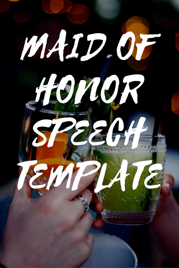 Maid Of Honor Speech Template Wedding Speeches And Toasts