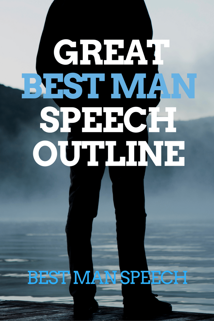 GREAT  BEST MAN SPEECH OUTLINE