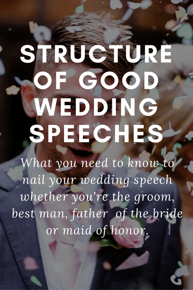 Structure Of Good Wedding Speeches Wedding Speeches And Toasts