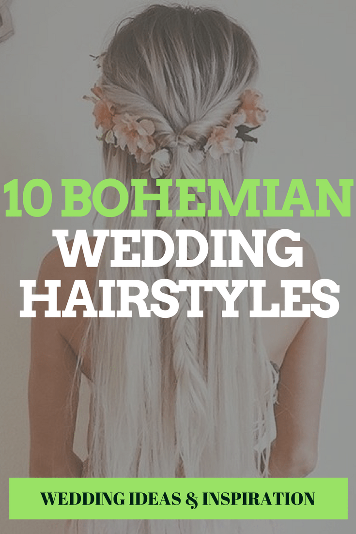 10 Bohemian Wedding Hairstyles