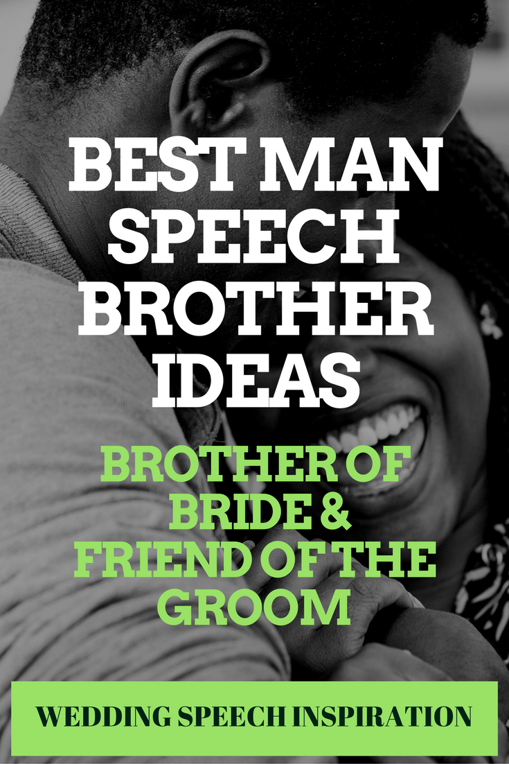 BEST MAN SPEECH BROTHER IDEAS