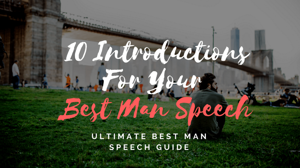 10 Introductions for Your Best Man Speech