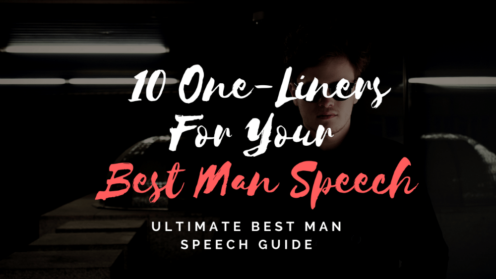 10 One Liners For Your Best Man Speech