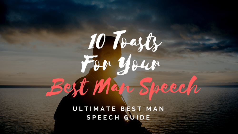 10 Toasts for Your Best Man Speech