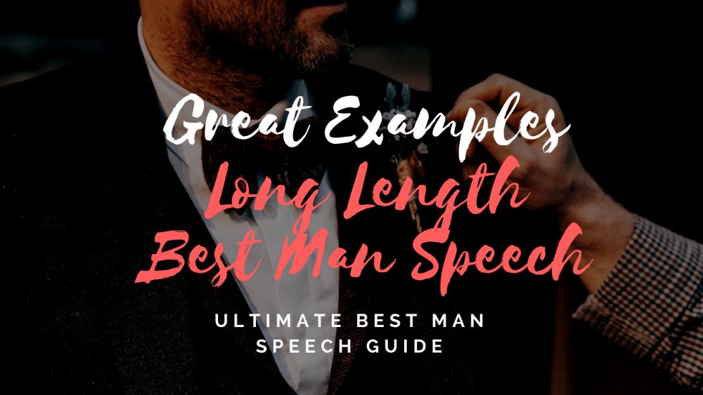 Long Best Man Speech Examples