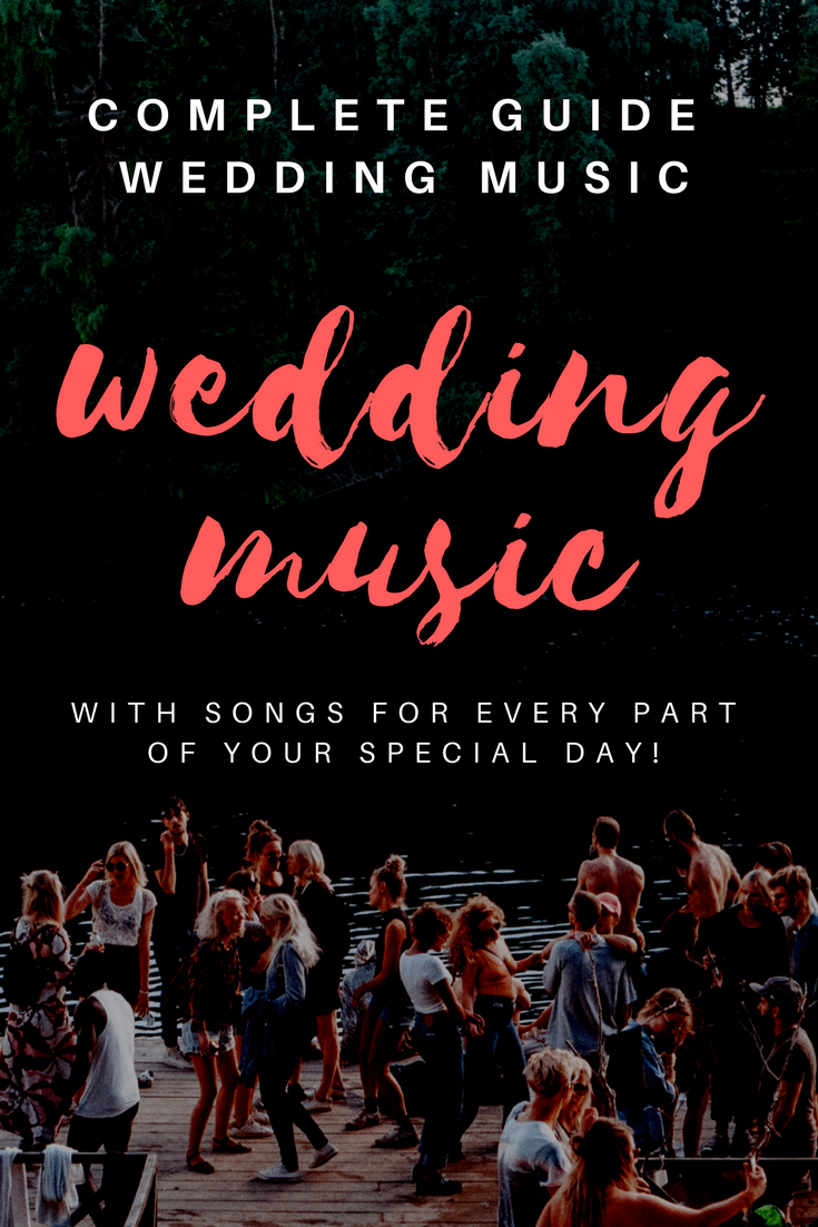 The Complete Guide to Wedding Music, With Songs for Every Part of Your Special Day!