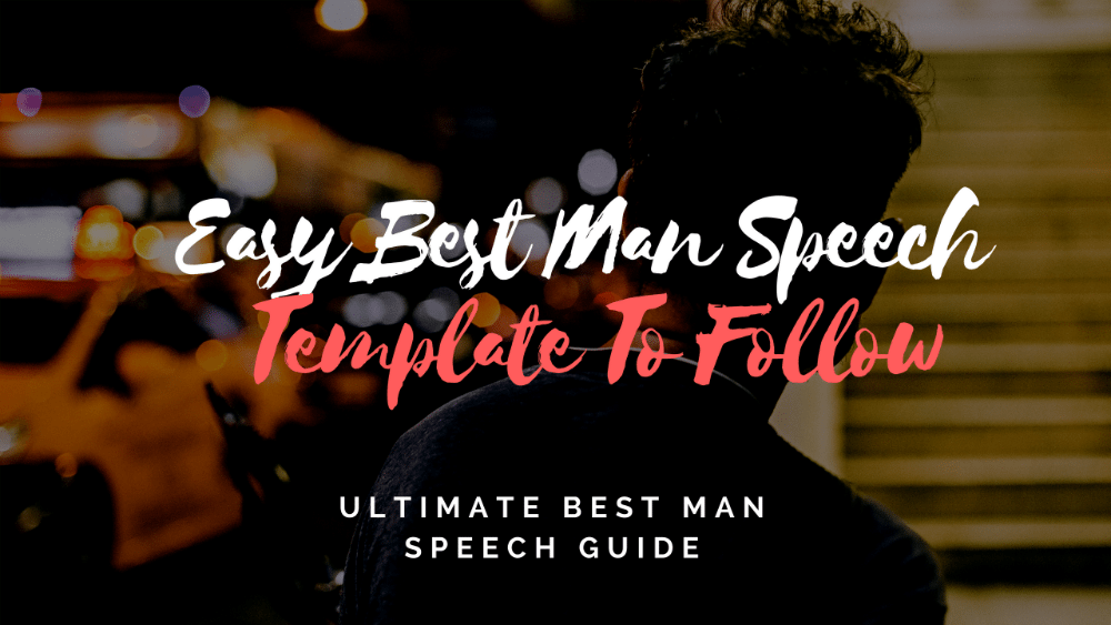 Best man speeches examples one liners tips for Template for best man speech