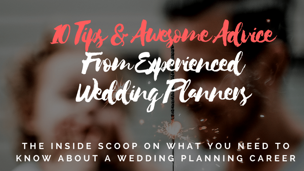 experienced wedding planner tips