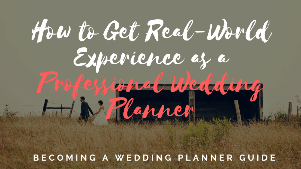 real world experience as professional wedding planner