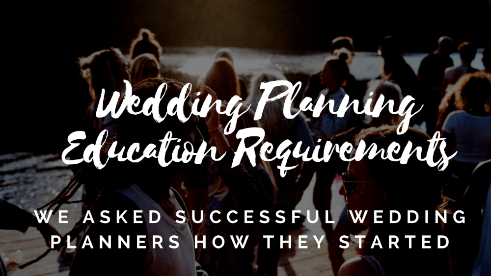 wedding planning education requirements