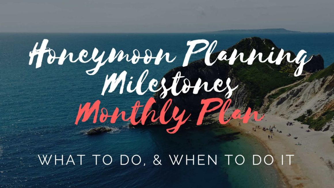 Honeymoon Milestones: What to Do, & When to Do It