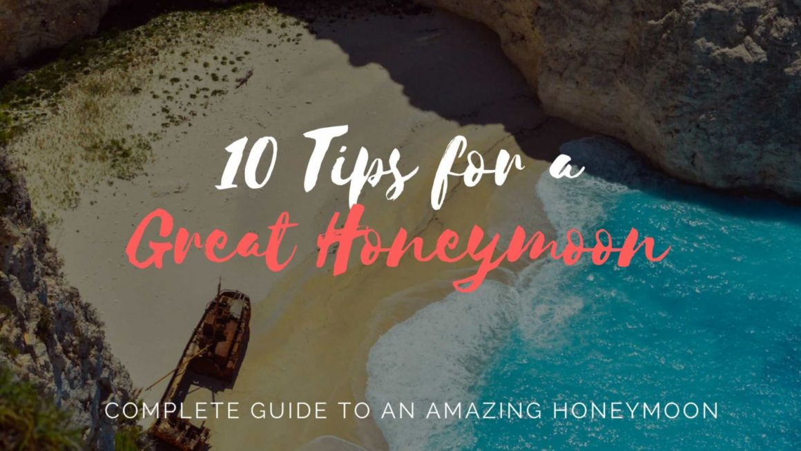 10 Tips for a Great Honeymoon