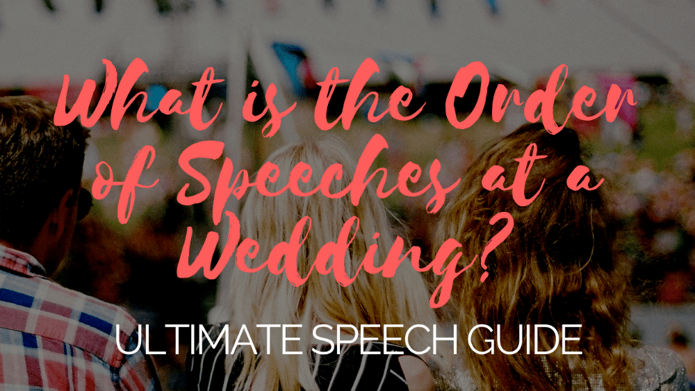 Order of Speeches at a Wedding