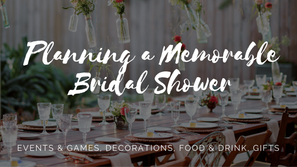 Planning a Memorable Bridal Shower