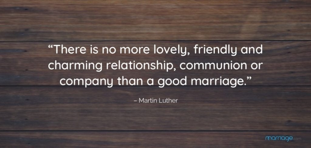 There is nothing more lovely, friendly, and charming relationship, communion or company than a good marriage.